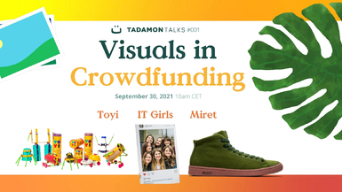 Tadamon Talks: How to use visual communication effectively in crowdfunding campaigns